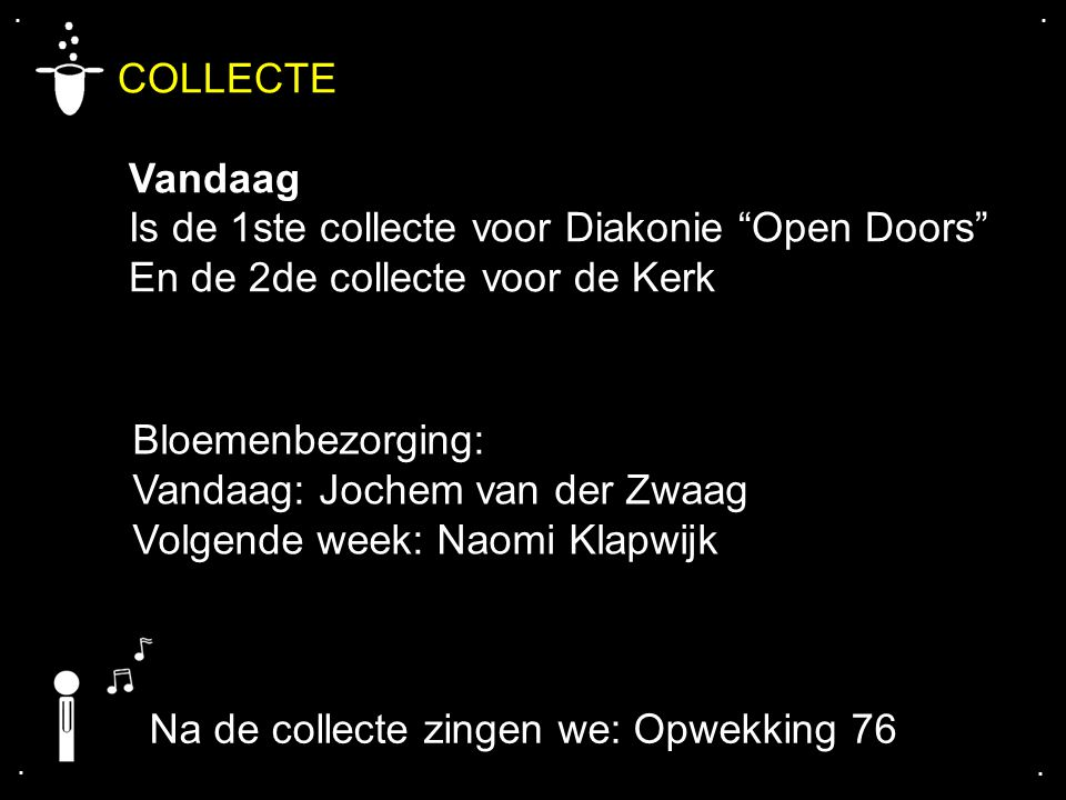 COLLECTE Vandaag Is de 1ste collecte voor Diakonie Open Doors
