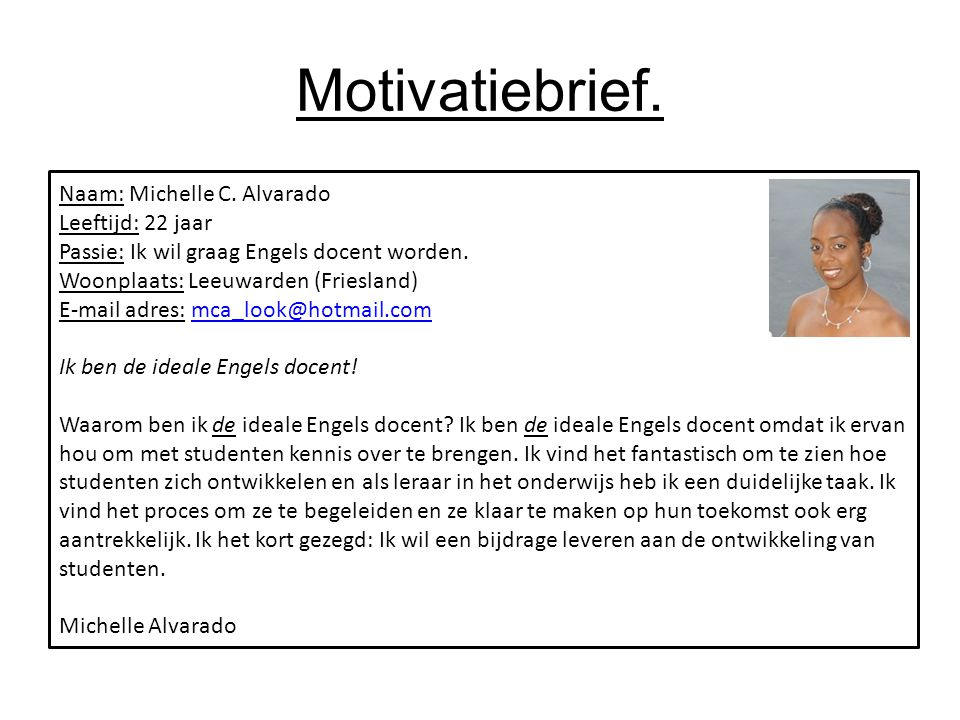 motivatiebrief onderwijs Oriëntatie op het onderwijs en het leraarschap.   ppt download motivatiebrief onderwijs