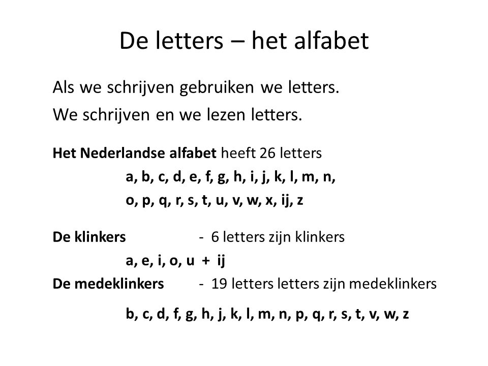 Letters En Klanken Van Het Nederlands Ppt Video Online Download
