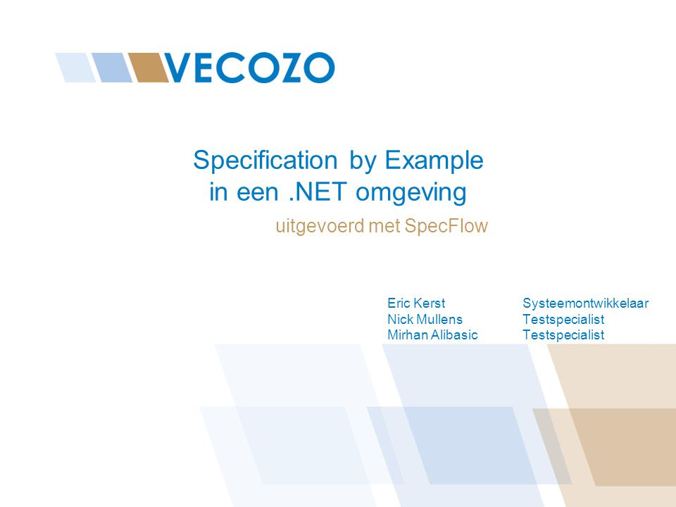 Specification By Example In Een Omgeving Ppt Download