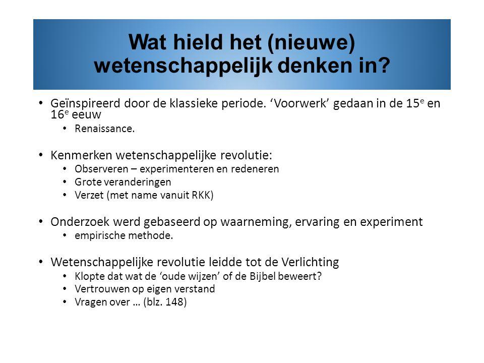 https://slideplayer.nl/8653278/25/images/3/Wat+hield+het+%28nieuwe%29+wetenschappelijk+denken+in.jpg