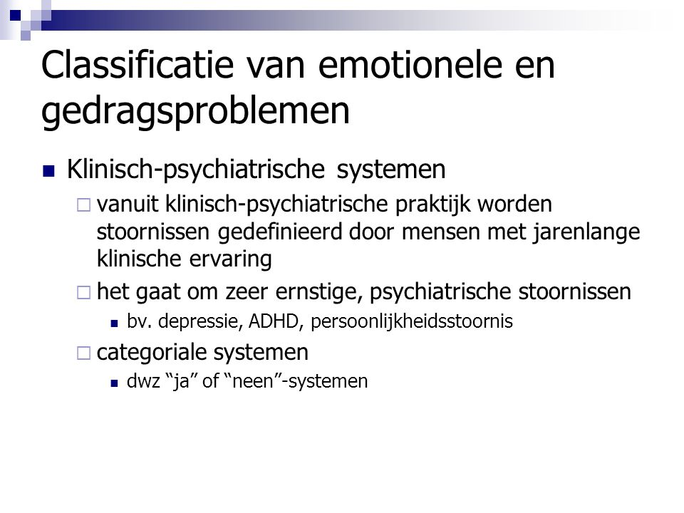 Classificatie van emotionele en gedragsproblemen