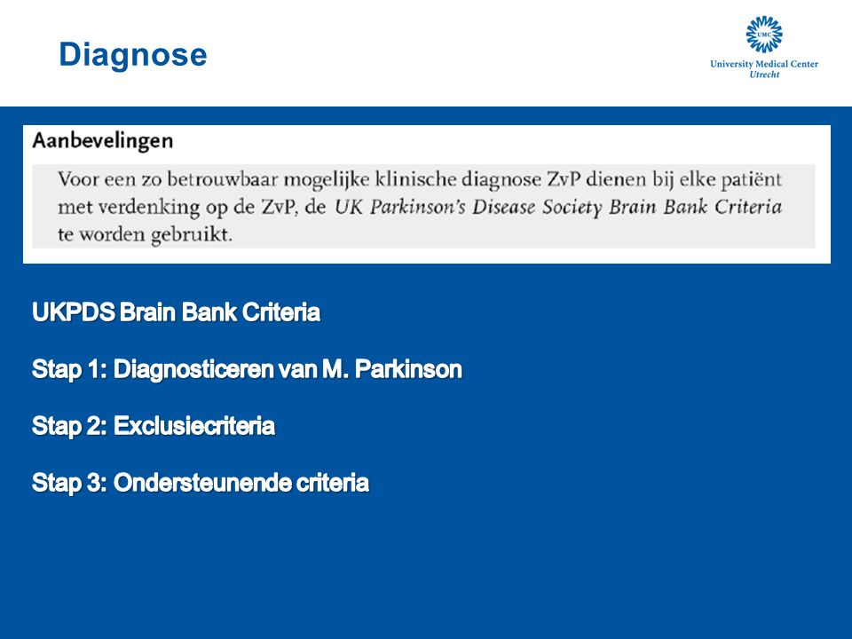 Diagnose UKPDS Brain Bank Criteria