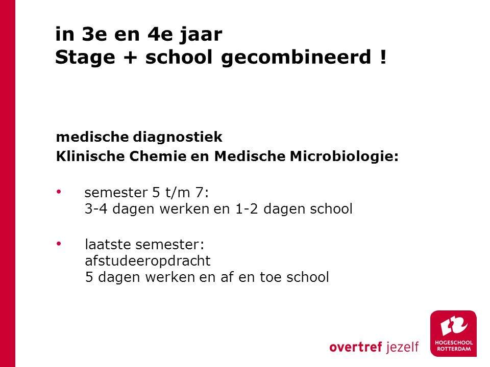 Stage + school gecombineerd !