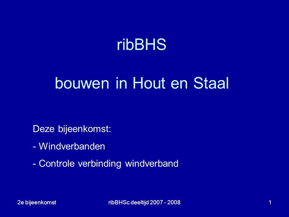 Ribbhs Bouwen In Hout En Staal Ppt Download