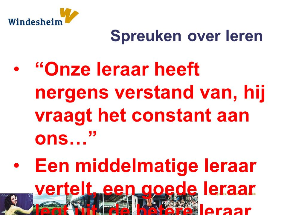 spreuken over leren De leerling of stagiaire in beweging!   ppt download spreuken over leren